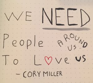 We need people around us to love us