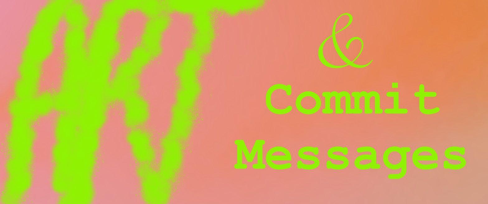 Art & Commit Messages